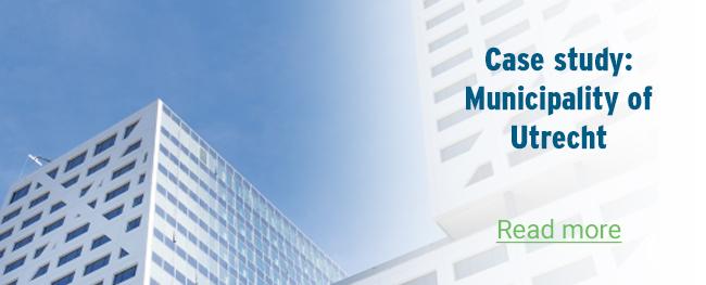 Municipality of Utrecht – Case study
